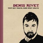 POCHETTE ALBUM DENIS RIVET