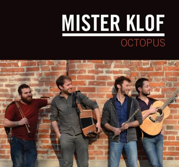 "Mister KLOF – ""Octopus"""