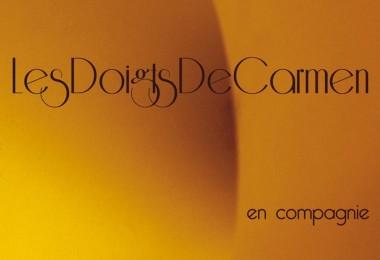 """Les Doigts de Carmen – """"En Compagnie"""""""