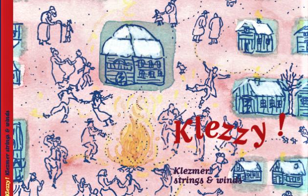 Février 2019 – le nouveau CD «KLEZZY !»… est arrivé dans les bacs de la Grange à Sons